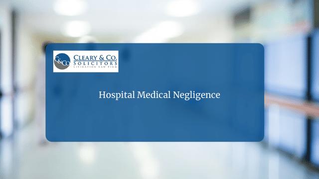 Hospital Medical Negligence