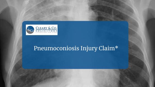 Pneumoconiosis Injury Claim