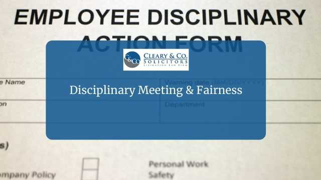 disciplinary meeting & fairness