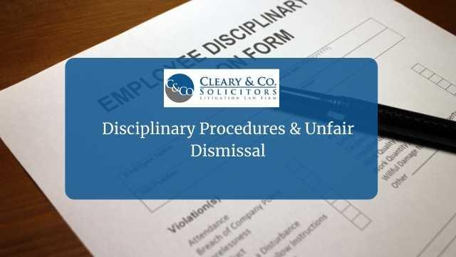disciplinary procedures and unfair dismissal