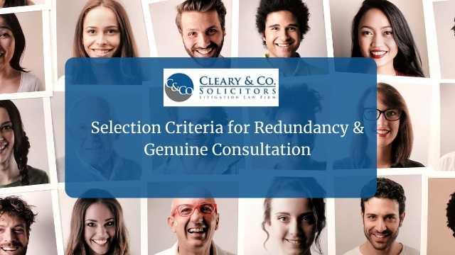 Selection Criteria for Redundancy & Genuine Consultation