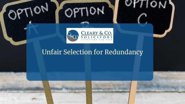 unfair selection during redundancy