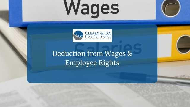 Deduction from Wages & Employee Rights