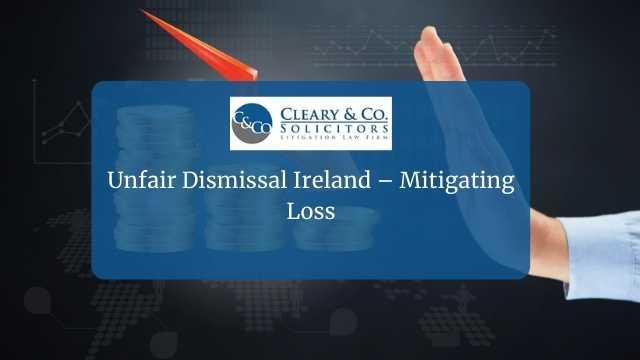 infair dismissal ireland - mitigation loss