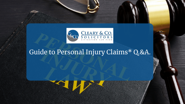 Guide to Personal Injury Claims* Q.&A.